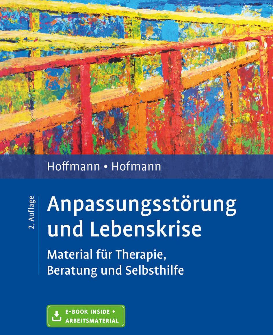 Hoffmann und Hofmann Anpassungsstörung und Lebenskrise